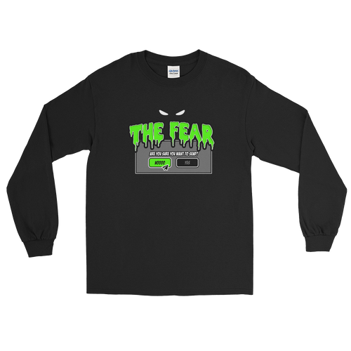 The Fear (Long Sleeve)
