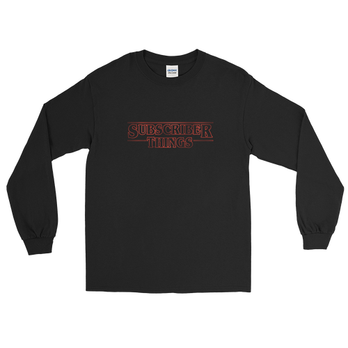Subscriber Things (Long Sleeve)