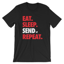 Load image into Gallery viewer, Eat Sleep Send Repeat (Unisex)