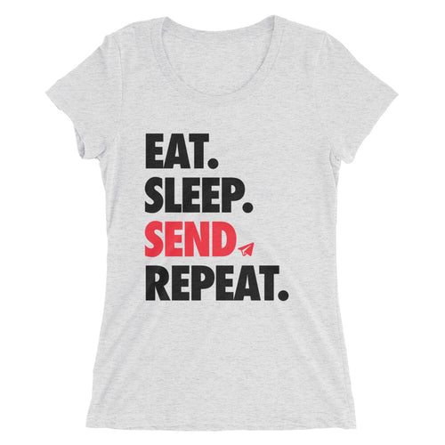 Eat Sleep Send Repeat (Women's)