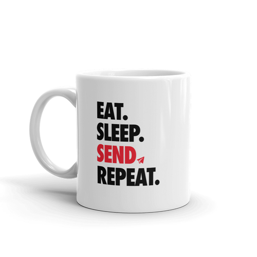 Eat Sleep Send Repeat (Mug)