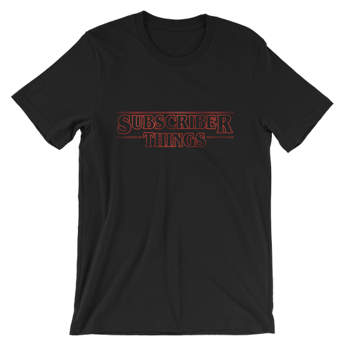 Subscriber Things (Unisex)