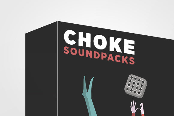 Choke Sound Packs - DJ TechTools