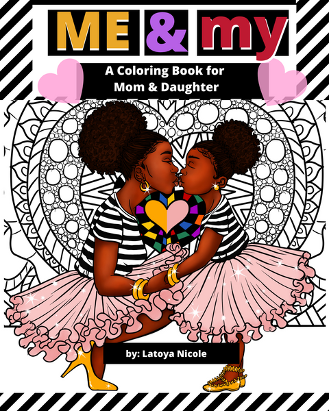 Black Owned Children's Books Latoya Mommy and Me