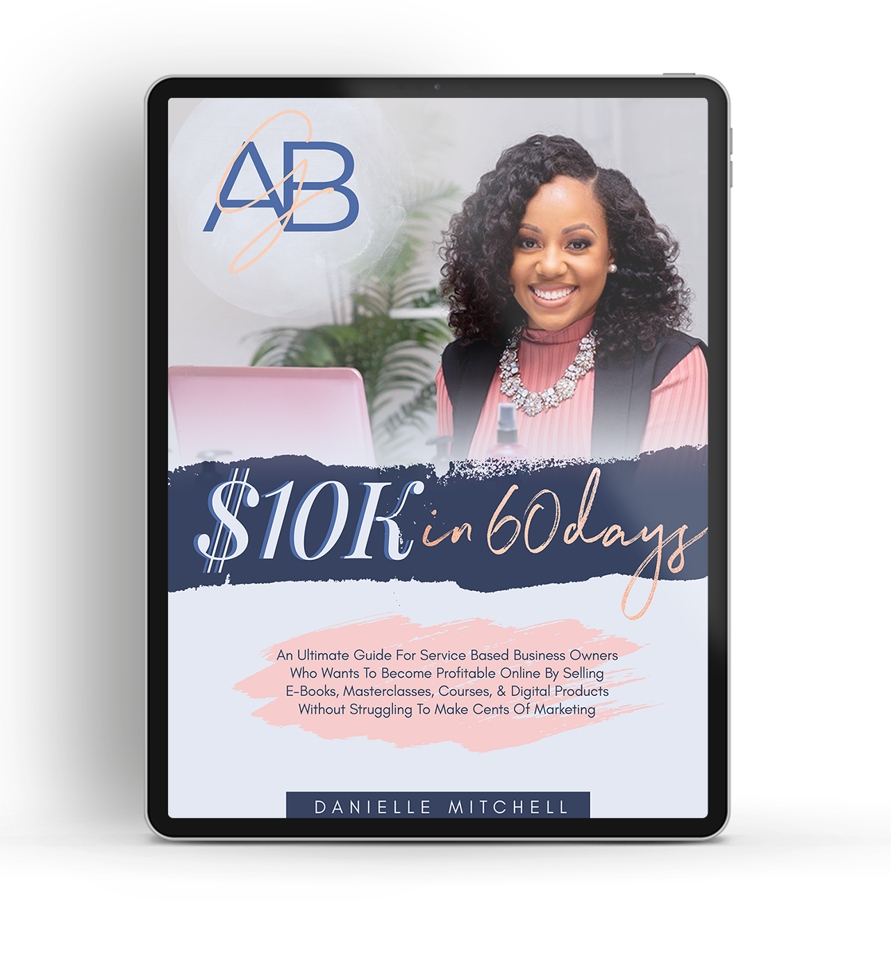 $10K In 60 Days E-Book (Digital Download)