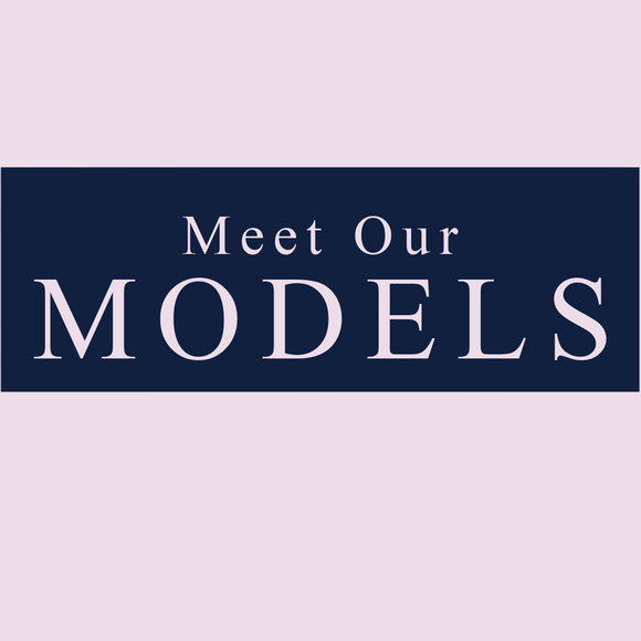 Meet Our Models