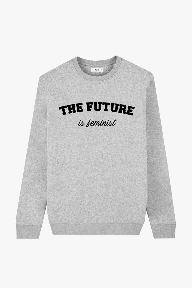 Crewneck Grey The Future is Feminist