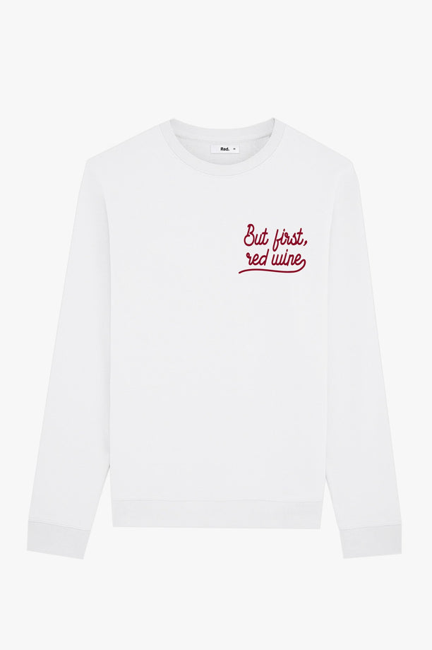 Crewneck White But First Red Wine