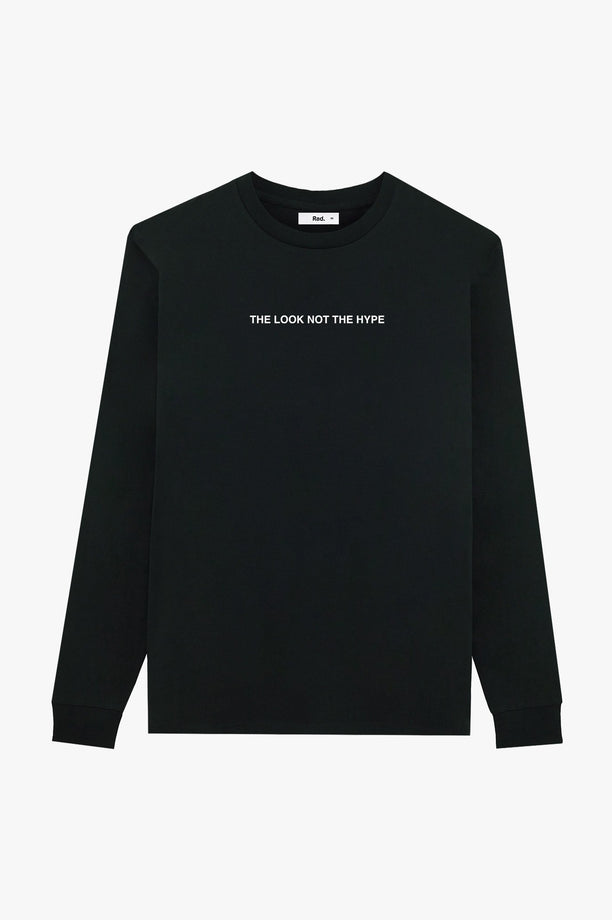 T-Shirt L/S Black The look not the hype