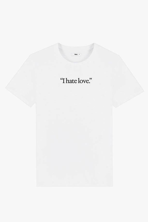 T-Shirt S/S White I Hate Love