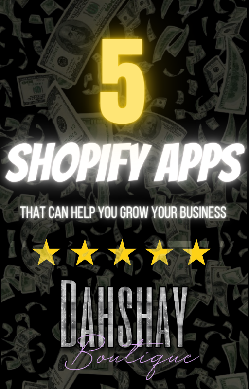 5 Shopify App That Can Help You Grow Your Business