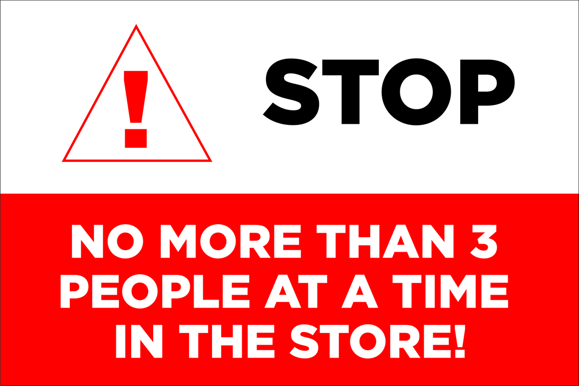 Stop, Only 3 Customers Sign