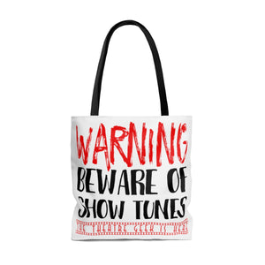 """Warning Beware of Show Tunes the Theatre Geek is Here"" - Tote Bag"