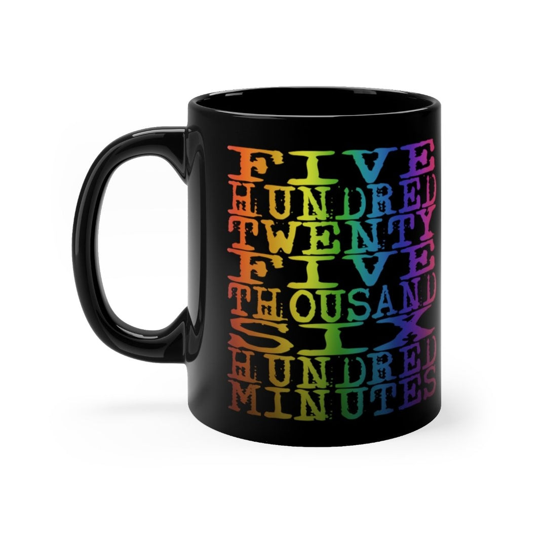 525 600 Minutes (Rent) - Black 11Oz Mugs 11Oz Mug