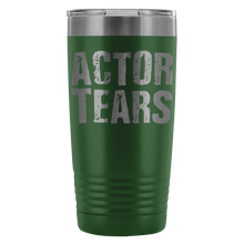 Actor Tears - 20Oz Stainless Steel Insulated Tumblers Green Tumblers