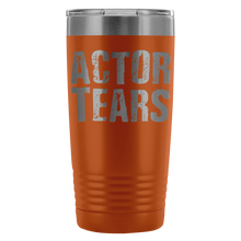 Actor Tears - 20Oz Stainless Steel Insulated Tumblers Orange Tumblers