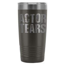 Actor Tears - 20Oz Stainless Steel Insulated Tumblers Pewter Tumblers