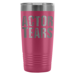Actor Tears - 20Oz Stainless Steel Insulated Tumblers Pink Tumblers