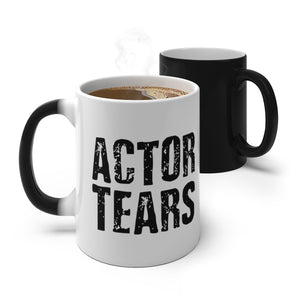 Actor Tears - Color Changing Mug 11Oz Mug