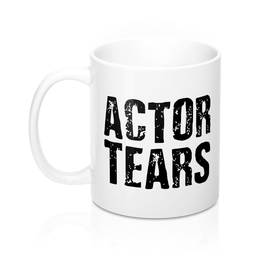 Actor Tears - Mugs 11Oz Mug