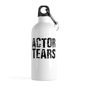 Actor Tears - Stainless Steel Water Bottle 14Oz Mug