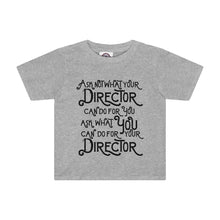 """Ask Not What Your Director Can Do For You"" - Kids Tee - Theatre Geek Shirts & Apparel"