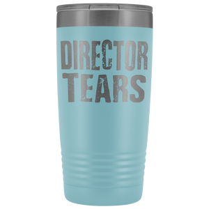 Director Tears - 20oz Stainless Steel Insulated Tumblers Light Blue Tumblers