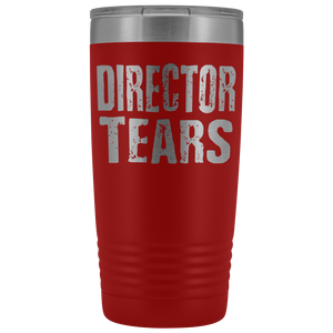 Director Tears - 20oz Stainless Steel Insulated Tumblers Red Tumblers