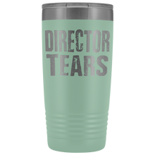 Director Tears - 20oz Stainless Steel Insulated Tumblers Teal Tumblers