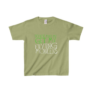 Do Not Make Me Get My Flying Monkeys - Youth Heavy Cotton Tee Kiwi / Xs Kids Clothes