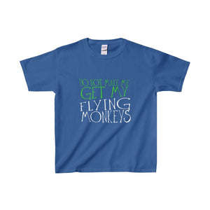 Do Not Make Me Get My Flying Monkeys - Youth Heavy Cotton Tee Royal / Xs Kids Clothes
