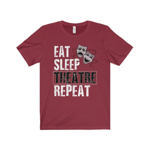 Eat Sleep Theatre Repeat - Unisex Jersey Short Sleeve Tee Cardinal / Xs Men Women T-Shirt
