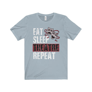 Eat Sleep Theatre Repeat - Unisex Jersey Short Sleeve Tee Light Blue / Xs Men Women T-Shirt