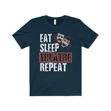 Eat Sleep Theatre Repeat - Unisex Jersey Short Sleeve Tee Navy / Xs Men Women T-Shirt