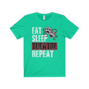 Eat Sleep Theatre Repeat - Unisex Jersey Short Sleeve Tee Teal / Xs Men Women T-Shirt