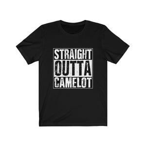 """Straight Outta Camelot"" - Unisex Jersey Short Sleeve Tee"