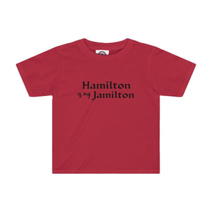 """Hamilton is my Jamilton"" - Kids Tee - Theatre Geek Shirts & Apparel"