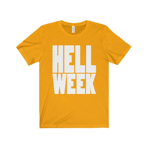 Hell Week - Unisex Jersey Short Sleeve Tee Gold / Xs T-Shirt