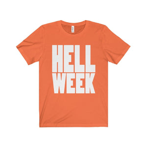 Hell Week - Unisex Jersey Short Sleeve Tee Orange / Xs T-Shirt