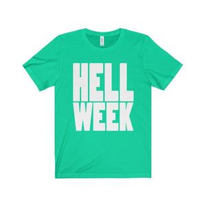 Hell Week - Unisex Jersey Short Sleeve Tee Teal / Xs T-Shirt
