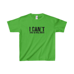 """I Can't This Is Hell Week"" - Youth Heavy Cotton Tee - Theatre Geek Shirts & Apparel"