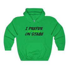 """I Prefer My Drama On Stage"" - Unisex Heavy Blend Hooded Sweatshirt - Theatre Geek Shirts & Apparel"