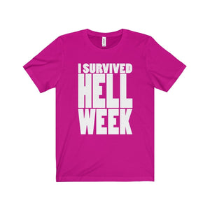 I Survived Hell Week - Unisex Jersey Short Sleeve Tee Berry / Xs T-Shirt