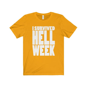 I Survived Hell Week - Unisex Jersey Short Sleeve Tee Gold / Xs T-Shirt