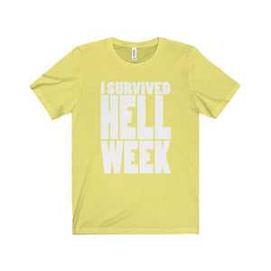 I Survived Hell Week - Unisex Jersey Short Sleeve Tee Yellow / Xs T-Shirt