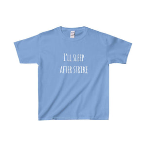 Ill Sleep After Strike - Youth Heavy Cotton Tee Carolina Blue / Xs Kids Clothes