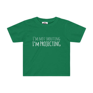 Im Not Shouting Projecting - Kids Tee Kelly / 2T Clothes