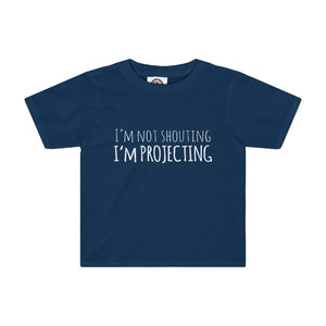 Im Not Shouting Projecting - Kids Tee Navy / 2T Clothes