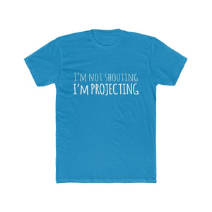 Im Not Shouting Im Projecting - Mens Cotton Crew Tee Solid Turquoise / XS Men T-Shirt