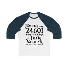 Javert Has 24601 Problems (Les Miserables) - Unisex 3/4 Sleeve Baseball Tee White/ Navy / S Men Women Long-Sleeve